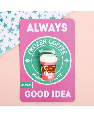 "Значок на подложке ""Coffee"", Холодное сердце арт. СМЛ-14247-1-СМЛ3735382"